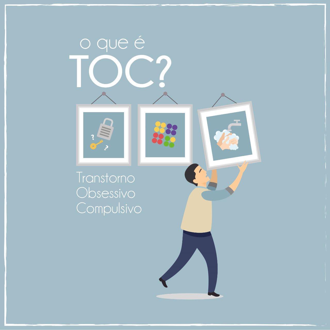 Transtorno Obsessivo-Compulsivo (TOC)
