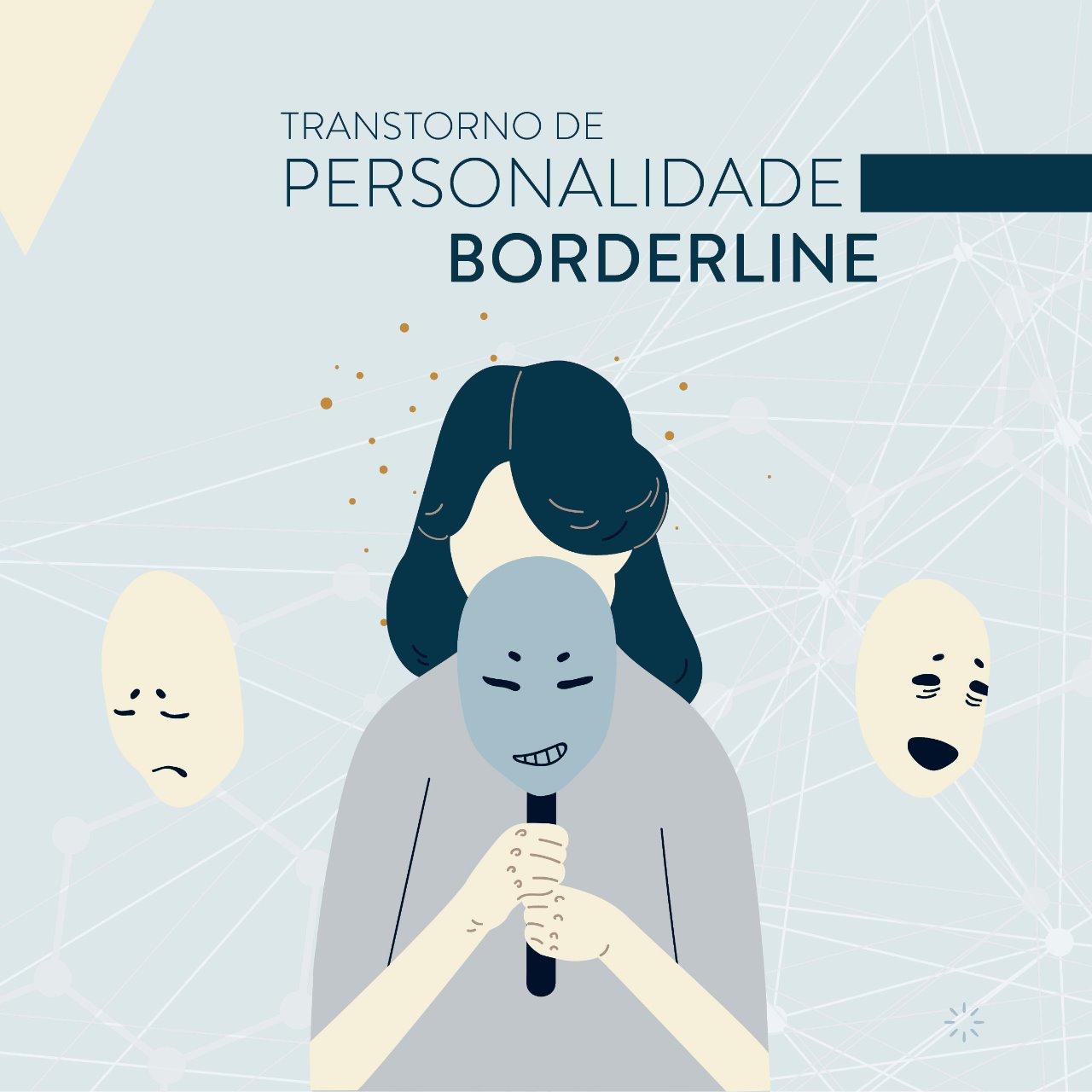 Transtorno de Personalidade Borderline: o que é?