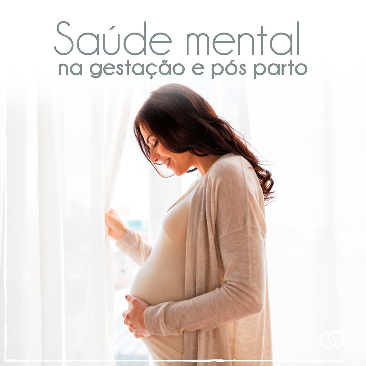 Saúde mental na gestação e pós-parto